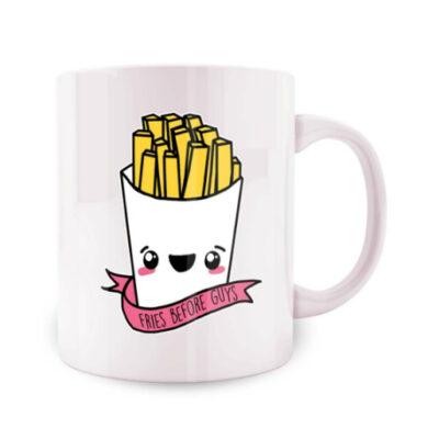 Fries Before Guys Coffee Mug