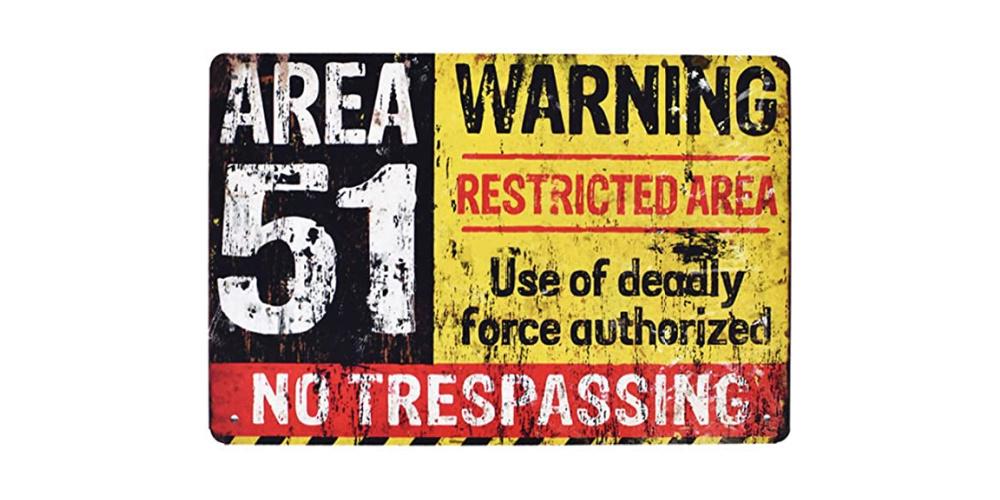 Area_51_No_Trespassing_Military_Tin_Sign