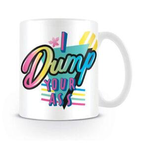Stranger_Things_I_Dump_Your_Ass_Mug